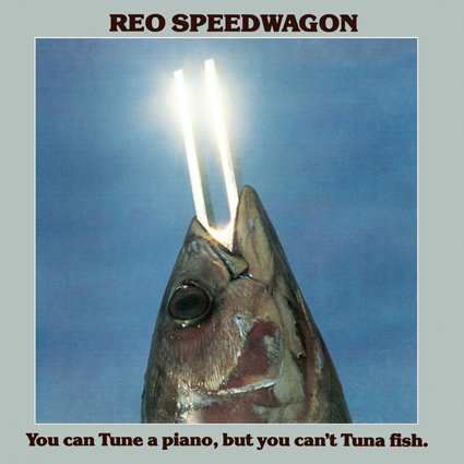 Graded On A Curve Reo Speedwagon You Can Tune A Piano